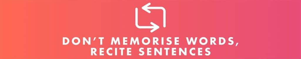 don't just memorise words, recite Chinese sentences